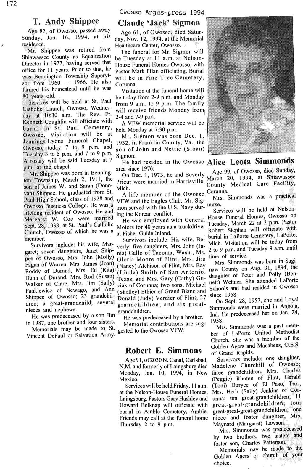 172 Owosso Argus-press 1994 T. Andy Shippee Age 82, of Owosso, passed away 'Claude' Jack' Sigmon Sunday, Jan. 16, 1994 at his Age 61, of Owosso, died Saturresidence. 'day, Nov.
