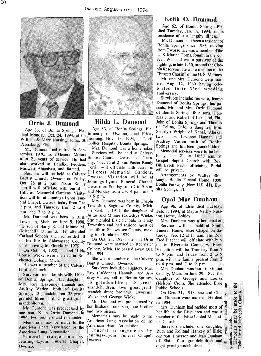 on ('I 50 owosso Argus-press 1994 Keith O. Dumond. Age 62, of Bonita Springs, Fla. died Tuesday, Jan. 18, 1994 at his residence after a lengthy iii~ess. Mr.