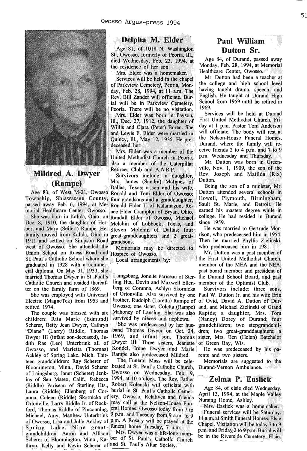 "Owosso Argus-press 1994 51 'D~lpha M.. Elder Paul William Dutton Sr. Age'8i, Qf,1018 N""Washjngton St., O~osso,' formerly of Peoria~ In.,' died Wednesday, Feb."