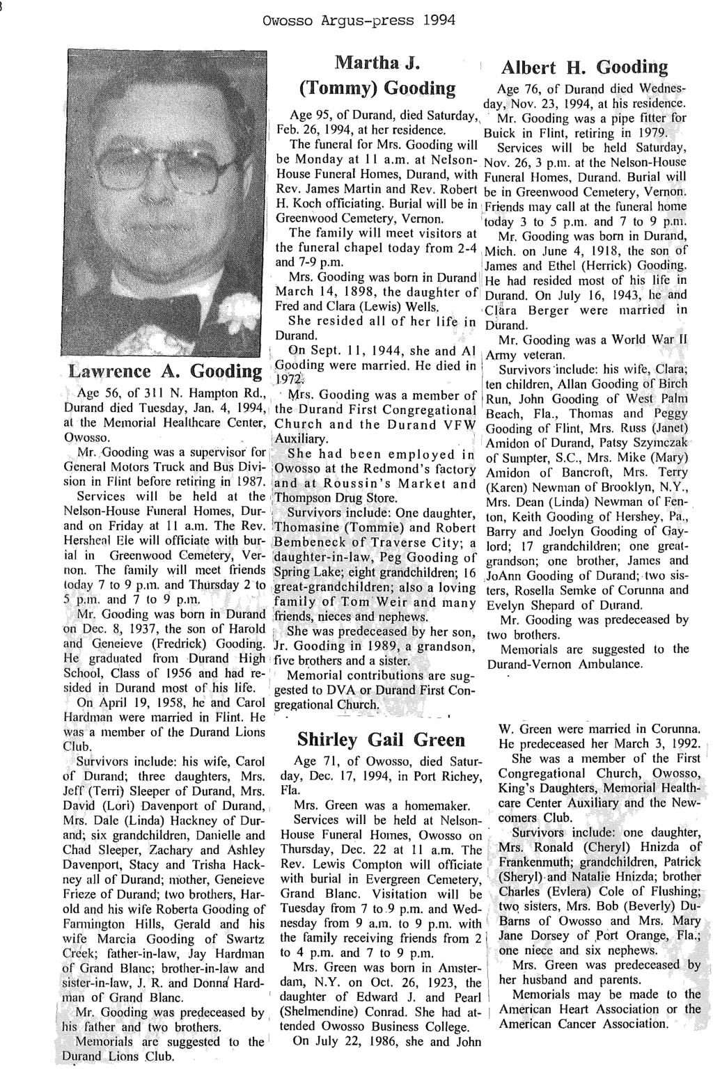 "68 Owosso Argus-press 1994 Martha J. (Tommy) Gooding Albert H. Gooding Age 76, of Durand died Wednesday, Nov. 23, 1994, at his residence. Age 95, of Durand, died Saturday"". Mr."