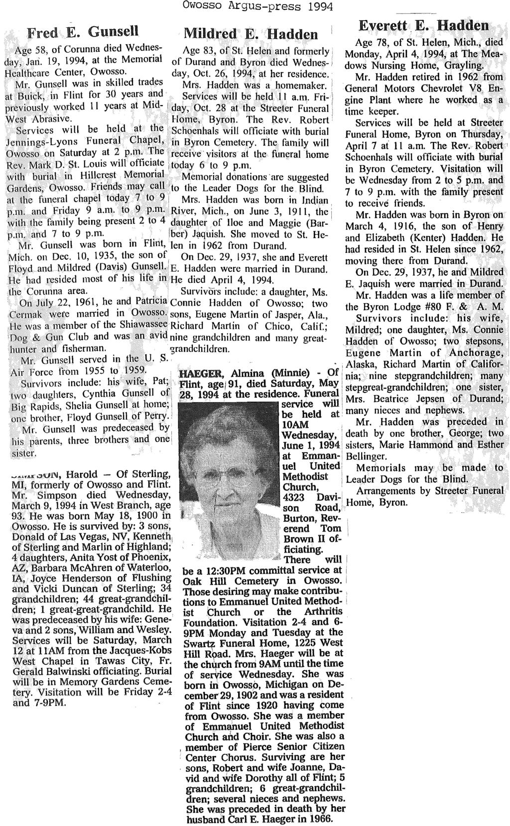 72 Fred E. GunseU Owosso Argus-press 1994 Mildred E. Hadden Everett. E. Hadden Age 78, of Sf. Helen, Mich., died Age 58, of Corunna died Wedn~s- Age 83, of St.