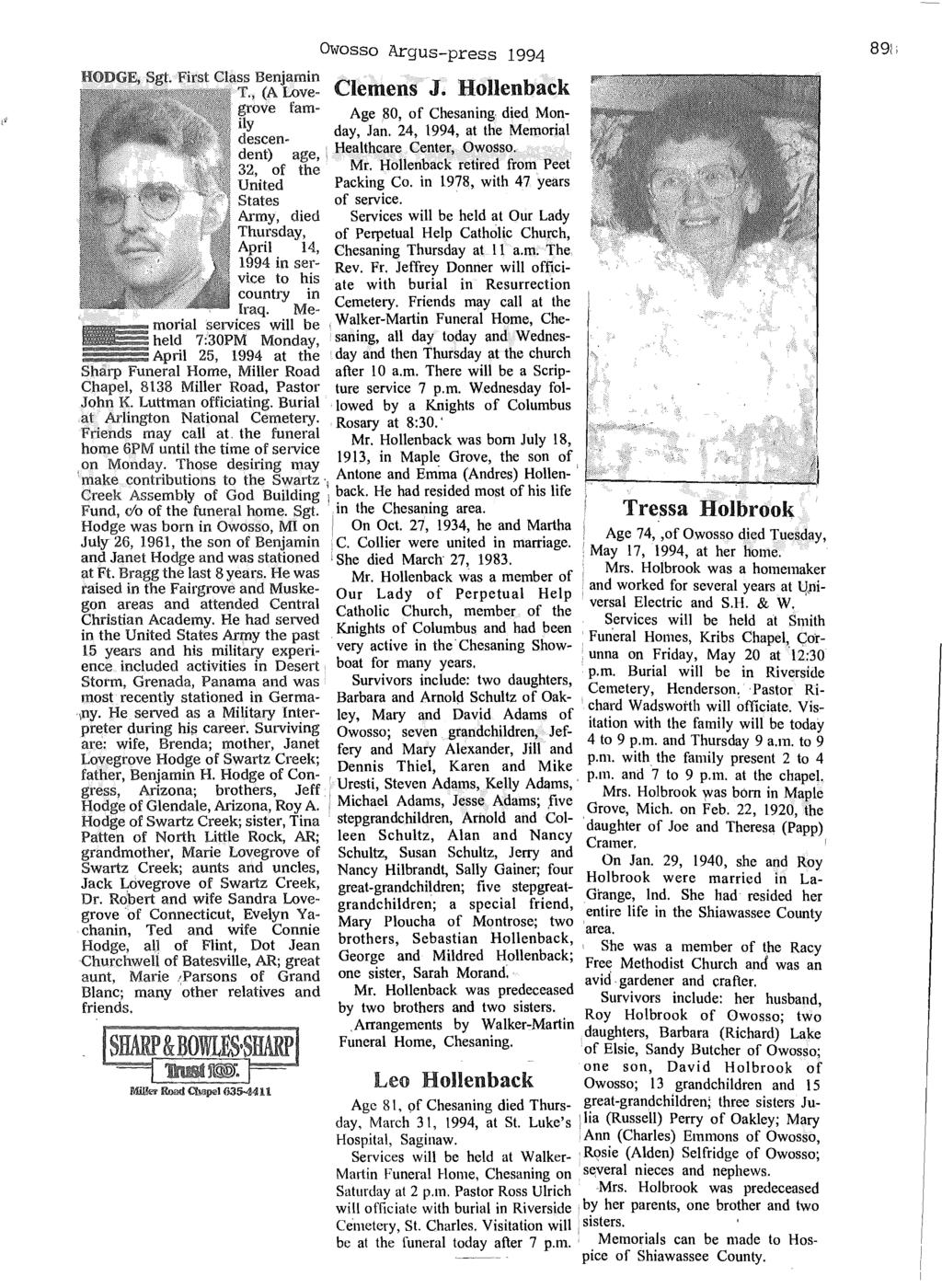 """A""""... '.. """". Sgt. First Class Benjamin Owosso Argus-press 1994 (A Love- Clemens J. Hollenback grove fam- Age 80, of Chesaning died Mon- ~~scen- day, Jan."