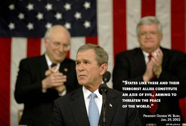 "President Bush: Iran, Iraq and North Korea are an ""axis of evil""."