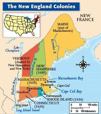 The New England Colonies New Hampshire, Massachusetts, Rhode Island,