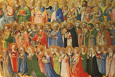 Solemnity of All Saints November 1, 2009 All Saints by Fra. Angelica, 15th Century St.