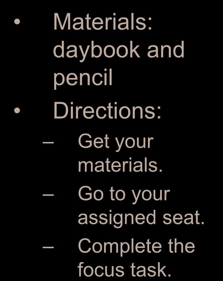 The Renaissance Materials: daybook and pencil Directions: Get