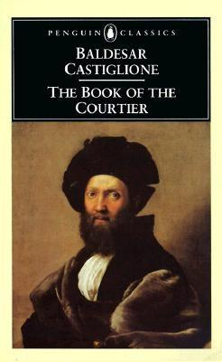 Baldassare Castiglione (1478-1529) wrote one of the most widely read books, The Courtier, which set forth the criteria on how to be the ideal