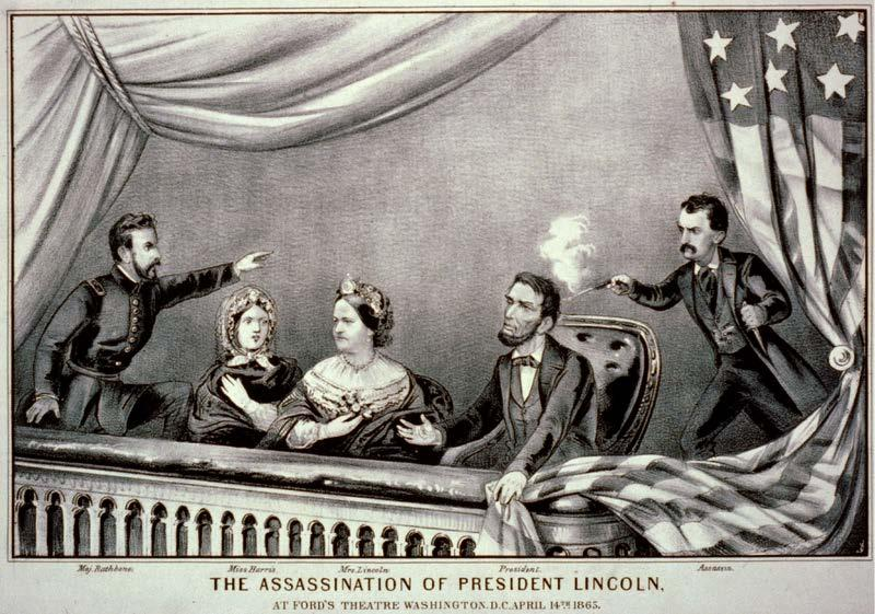 & Sec. of State April 14, 1865: Ford s Theater in Washington D.C.