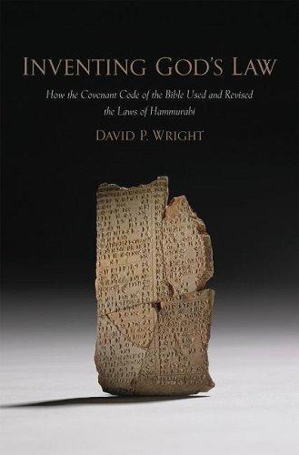 RBL 07/2010 Wright, David P. Inventing God s Law: How the Covenant Code of the Bible Used and Revised the Laws of Hammurabi Oxford: Oxford University Press, 2009. Pp. xiv + 589. Hardcover. $74.00. ISBN 0195304756.