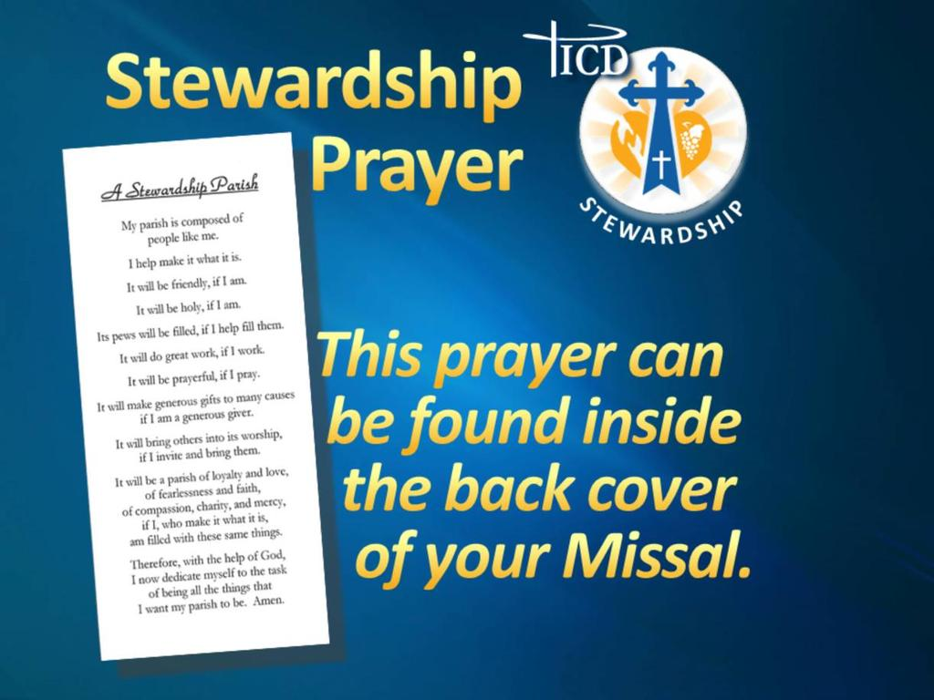 Let us begin with the Stewardship Prayer.