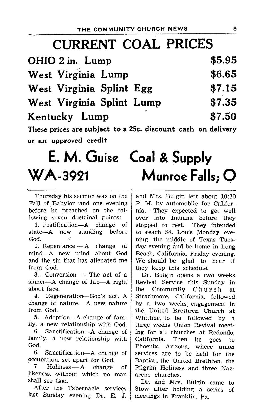 3 8 THE COIWNIUNITY CHURCH NEWS CURRENT COAL PRICES OHIO 2 in. Lump $5.95 West Virginia Lump $6.65 West Virginia Splint Egg $7.15 West Virginia Splint Lump $7.35 Kentucky Lump $7.