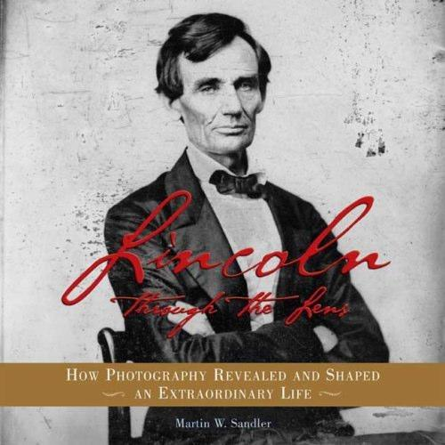 This book, Lincoln: Through the Lens, is a unique book that follows Lincoln through a