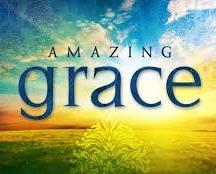 GOD'S AMAZING GRACE Today I will be sharing on the God s amazing grace. I will begin by looking at three passages of Scripture.