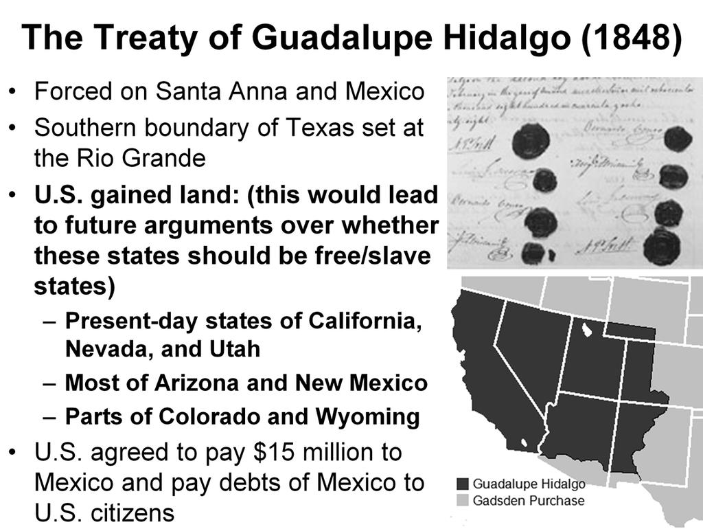 Explain the importanceof the Treaty of Guadalupe Hidalgo.