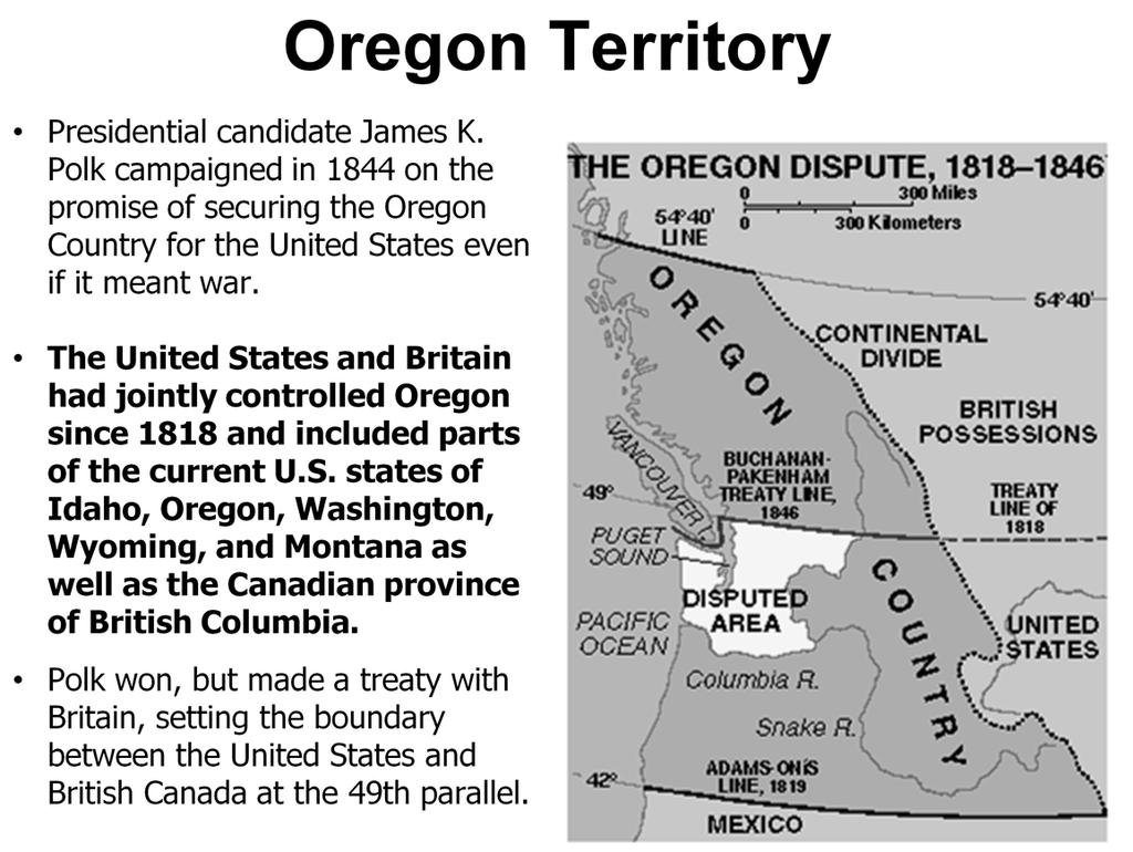 Explain howthe United States would gain the Oregon Territory and officially