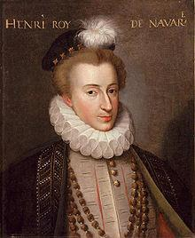 French War of Religions Henry IV of Navarre Defeated the Catholic League in the Wars of Religion became King of a Catholic nation