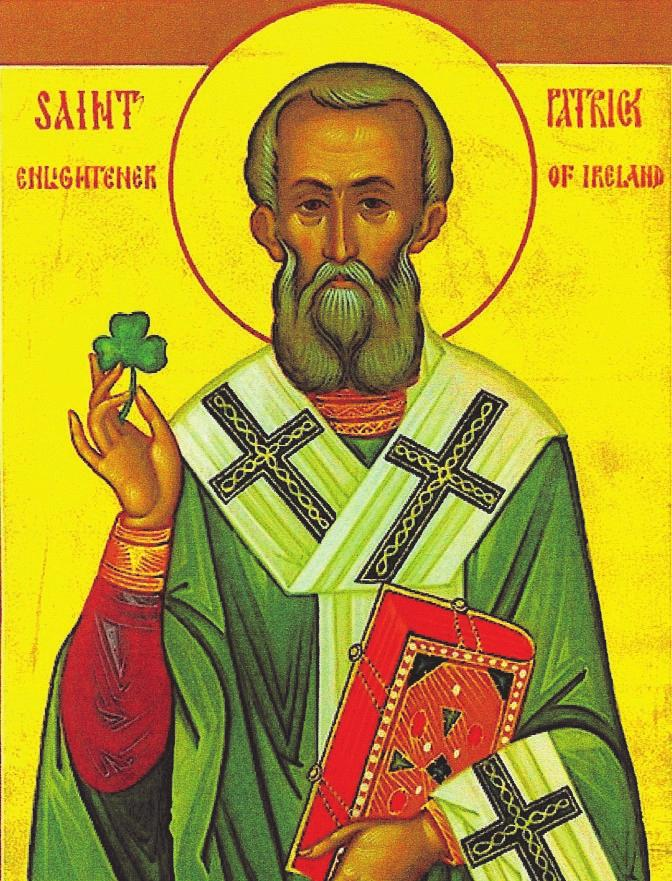 PARISH INFORMATION St. Patrick Although he is the patron saint of Ireland, Patrick was not a native of that country; he was born in Scotland in 385.