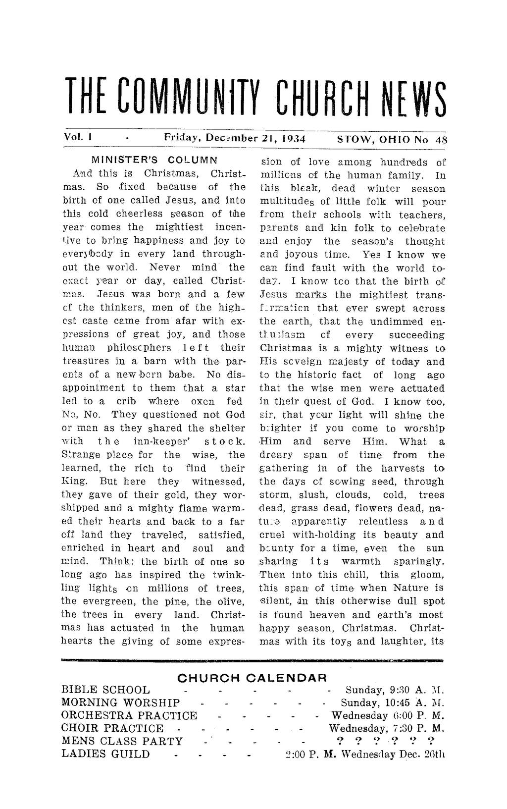 THE COMMUNITY CHURCH NEWS Vol.1 Friday, December 21, 1934 STOW, OHIO No 48 MINISTER'S COLUMN And this is Christmas, Christmas.