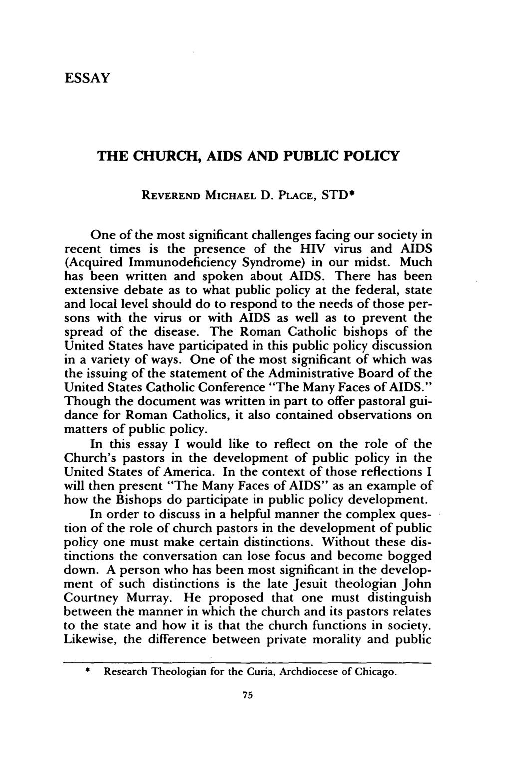 ESSAY THE CHURCH, AIDS AND PUBLIC POLICY REVEREND MICHAEL D.
