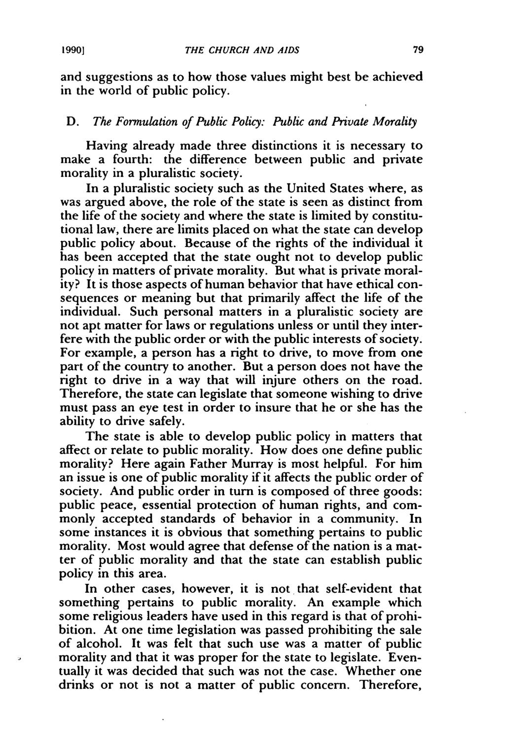 1990] THE CHURCH AND AIDS and suggestions as to how those values might best be achieved in the world of public policy. D.