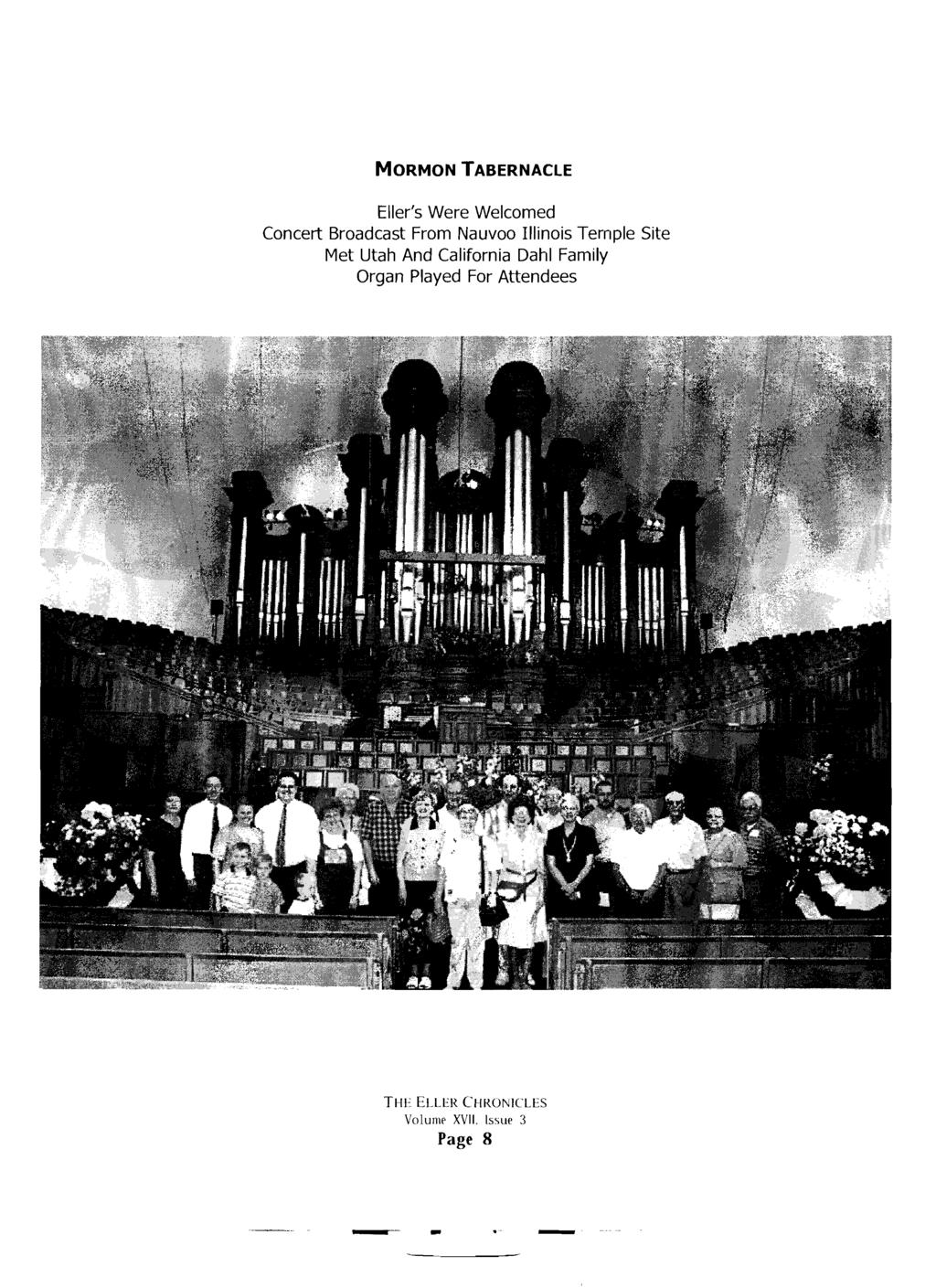 MORMON TABERNACLE Eller's Were Welcomed Concert Broadcast From Nauvoo Illinois Temple Site