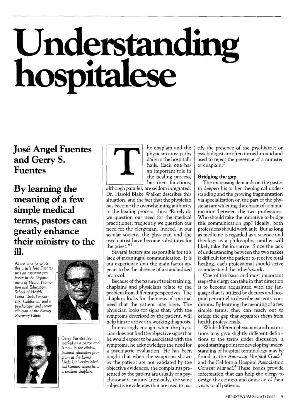 Understanding hospitalese Jose Angel Fuentes and Gerry S.