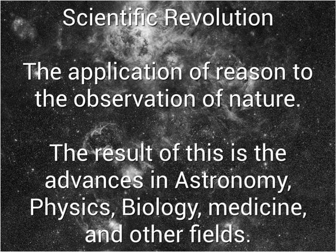 Science 1450 1750 Scientific Revolution A New Way of Thinking: The Birth of Modern Science