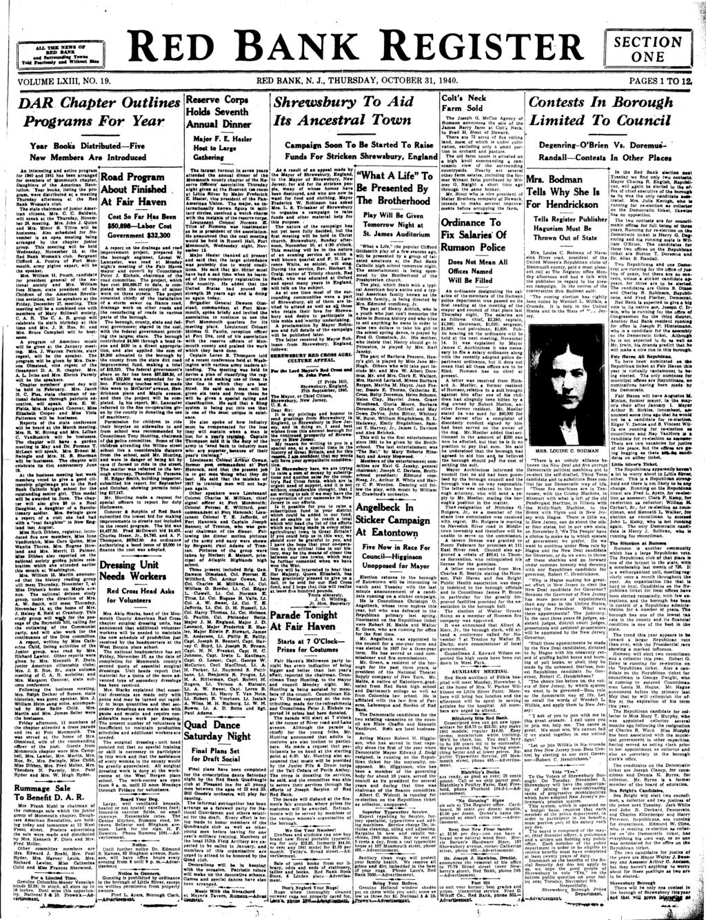 AIX THK NEWS OF BANK TH BED BANK tf T na Tewne na Burrmiatff ToM Fearlessly urf Without MM RED BANK REGISTER SECTION ONE VOLUME LXIII, NO. 19. RED BANK, N. J., THURSDAY, OCTOBER 31, 1940.