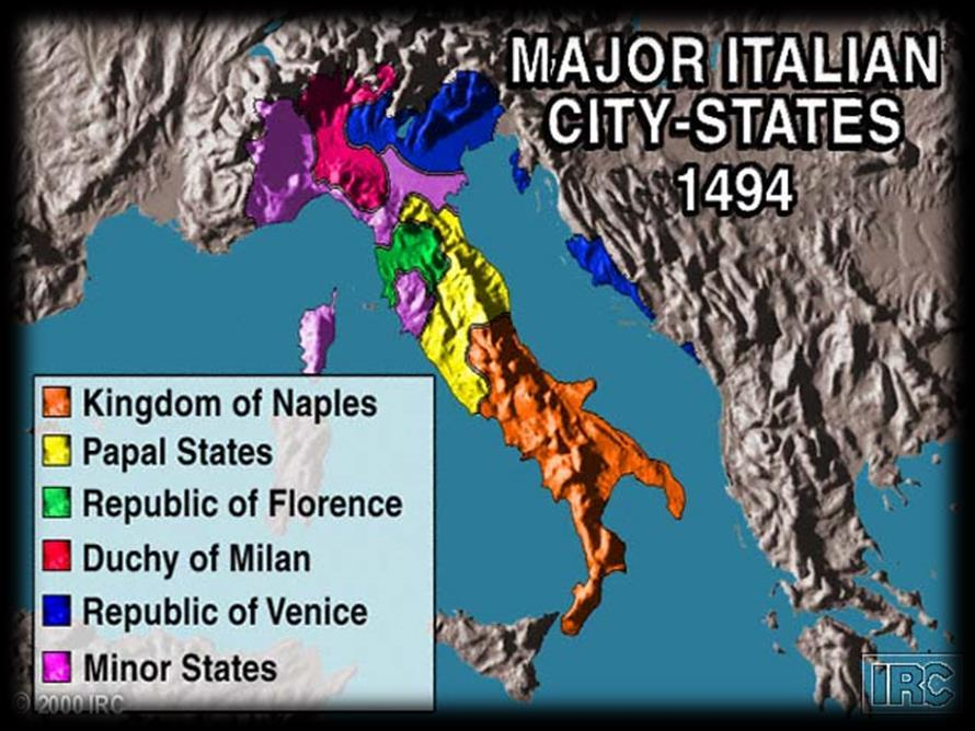 The Renaissance, cont d The city-states of Milan, Florence, and Sienna grew wealthy from banking, farming, and making goods.