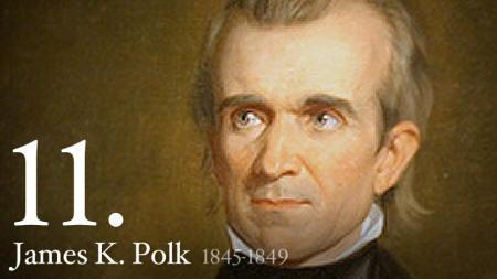 o o What number of president was James K. Polk?