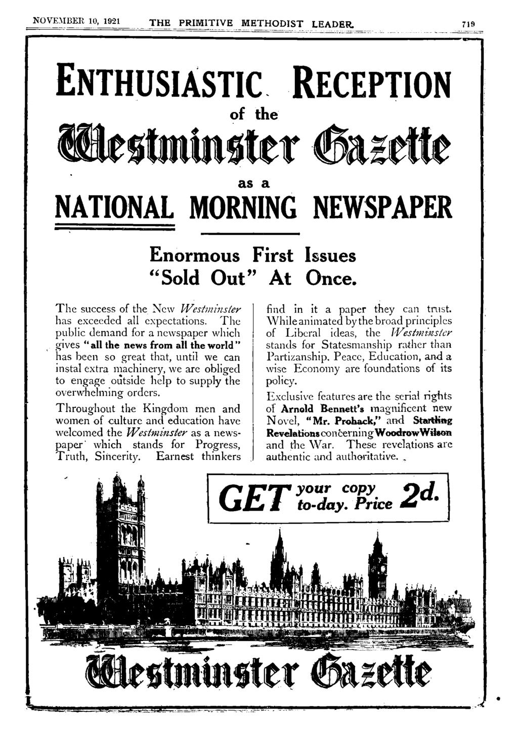"NOVEMBER 10, 1921 THE PRIMITIVE METHODIST LEADER 719 ENTHUSIASTIC. RECEPTION of it Vr s NATIONAL MORNING NEWSPAPER Enormous First Issues ""Sold Out"" At Once."