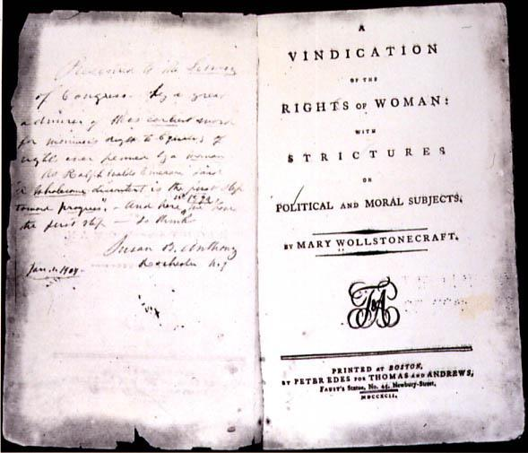 groups of women began to speak out Mary Wollstonecraft = wrote Vindication of the