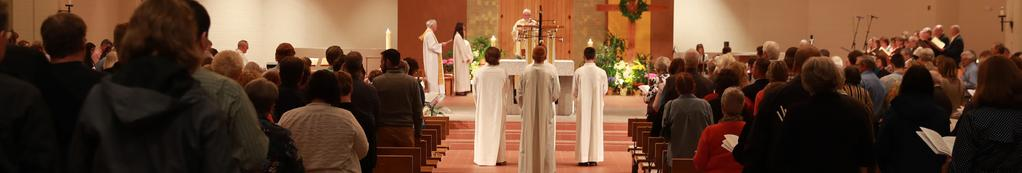 The Church of St. Mary Our Mission is to know, love and serve God by living the Eucharist.