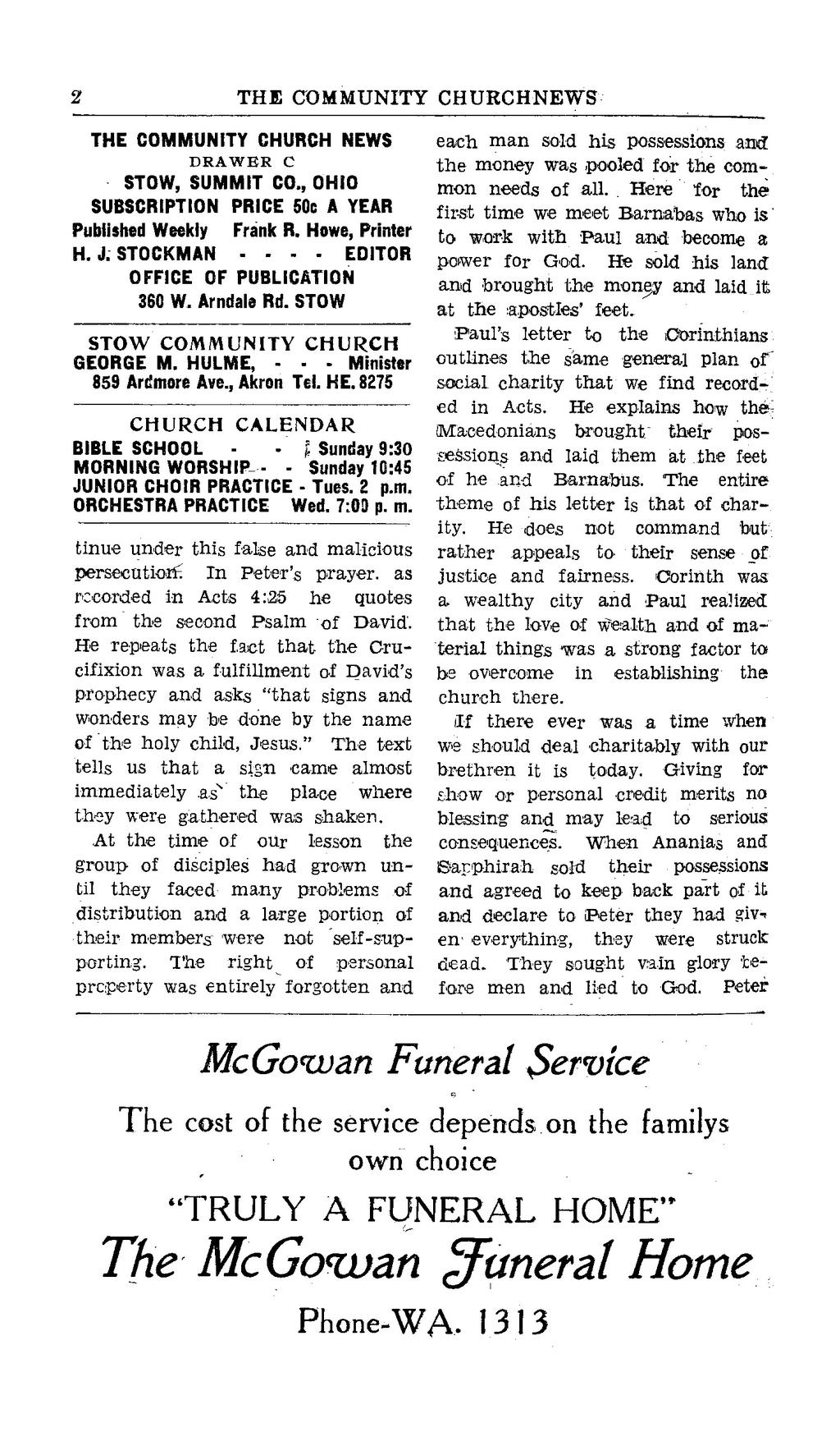 10> THE COMMUNITY CHURCH NEWS THE COMMUNITY CHURCH NEWS DRAWER C STOW, SUMMIT CO., OHIO SUBSCRIPTION PRICE 50c A YEAR Published Weekly Frank R. Howe, Printer H.J.