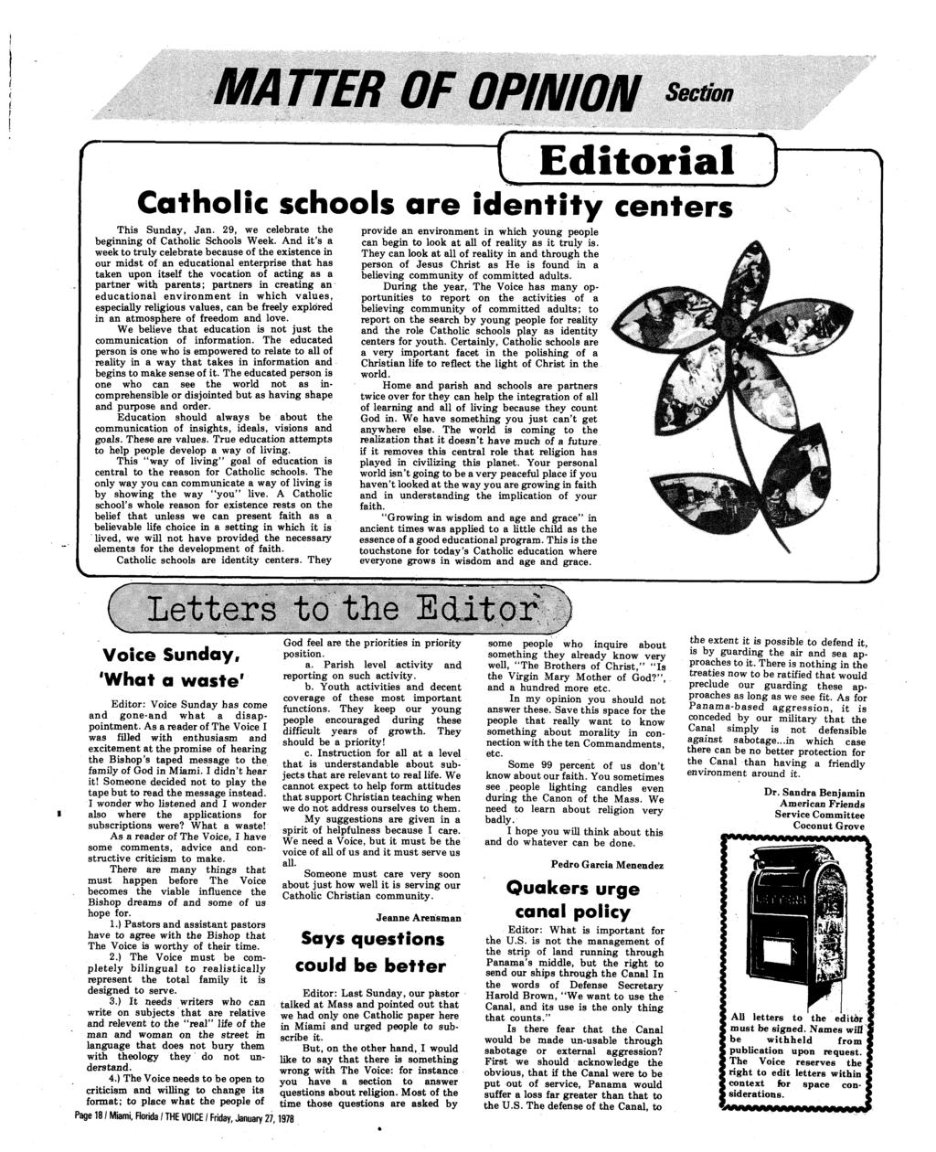 MA HER OF OPINION Section r t Editorial ) Catholic schools are identity centers This Sunday, Jan. 29, we celebrate the beginning of Catholic Schools Week.