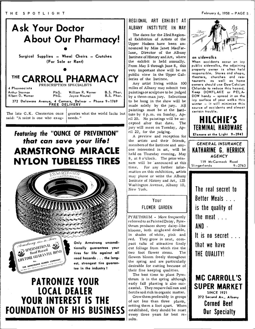 THE SPOTLIGHT Ask Your Doctor About Our Pharmacy! Surgical Supplies - Wheel Chairs~ - Crutches (For Sale or Rent) THE CARROLL PHARMACY 4 Pharmacists Arthur Sterman Albert D.
