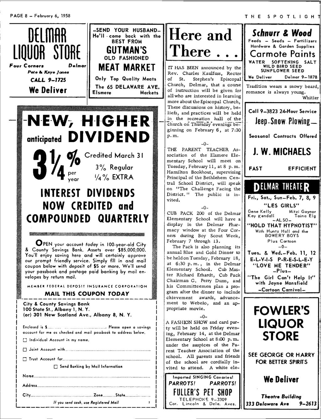 PAGE 8 - February 6, 1958 DflffiHR LIQUOR STOHf Four Corners Pete & K!