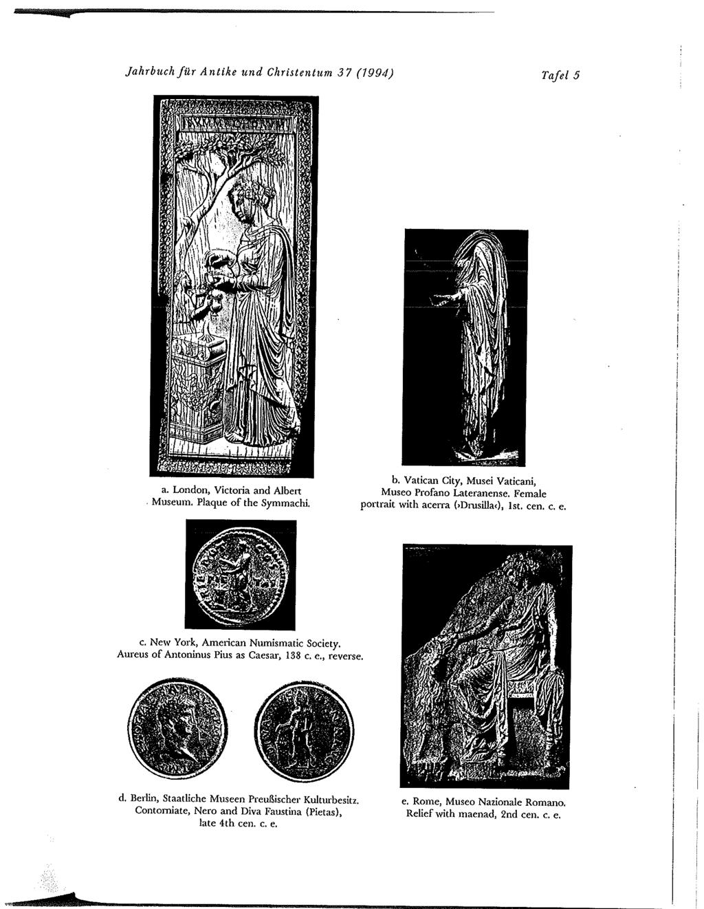 Jahrbuch fi2r Antike und Christentum 37 (1994) Taler 5 a. London, Victoria and Albert Museum. Plaque of the Symmachi. b. Vatican City, Musei Vaticani, Museo Profano Latermlense.