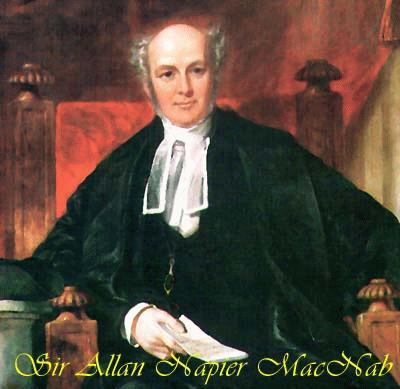 Sir Allan Napier MacNab Sir Allan Napier MacNab 1798-1862 Member of Canada s Parliament 1830-1857 First Premier of the United Canadas 1854 1856 Great-Great Grandson of Robert Macnab 14 th Chief Sir