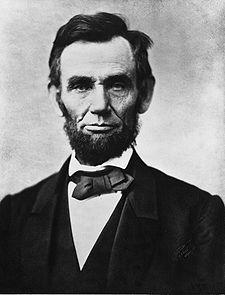 Abraham Lincoln President of the U. S. A. Had failed at many things at life, but persevered.