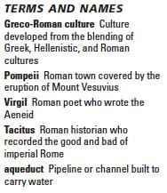 Roman artists, philosophers, and writers did not just copy Greek works. They created a style of their own for their own purposes. Much of Roman art had practical purposes.