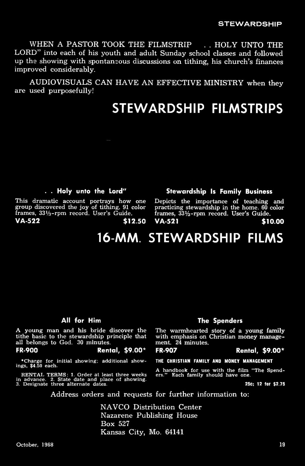 50 Stewardship Is Fam ily Business Depicts the importance of teaching a n d practicing stewardship in the home. 60 color frames, 33y3-rpm record. User s Guide. VA-521 $10.00 16-MM.