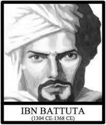 Ibn Battuta Traveled throughout the Muslim world in the 14th century One of the greatest