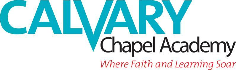 CALVARY CHAPEL ACADEMY MINISTRY APPLICATION At Calvary Chapel Academy we are looking for teachers who meet the following criteria: Christian All of our employees are required to be born again