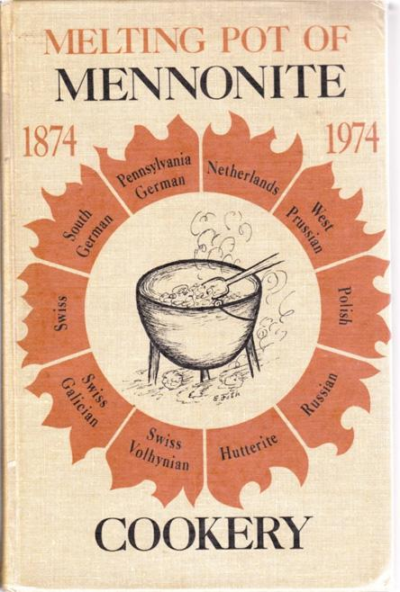 Book Reviews Mel ng Pot of Mennonite Cookery. Comp. by Edna Ramseyer Kaufman. North Newton, KS: Mennonite Press, 1974.