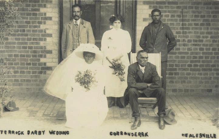 Weddings at Coranderrk 209 Figure 7.20: Terrick Darby Wedding, Corranderrk, Healesville. [Presumably J. Kercheval, photographer] Postcard, State Library of Victoria Pictures Collection H2012.