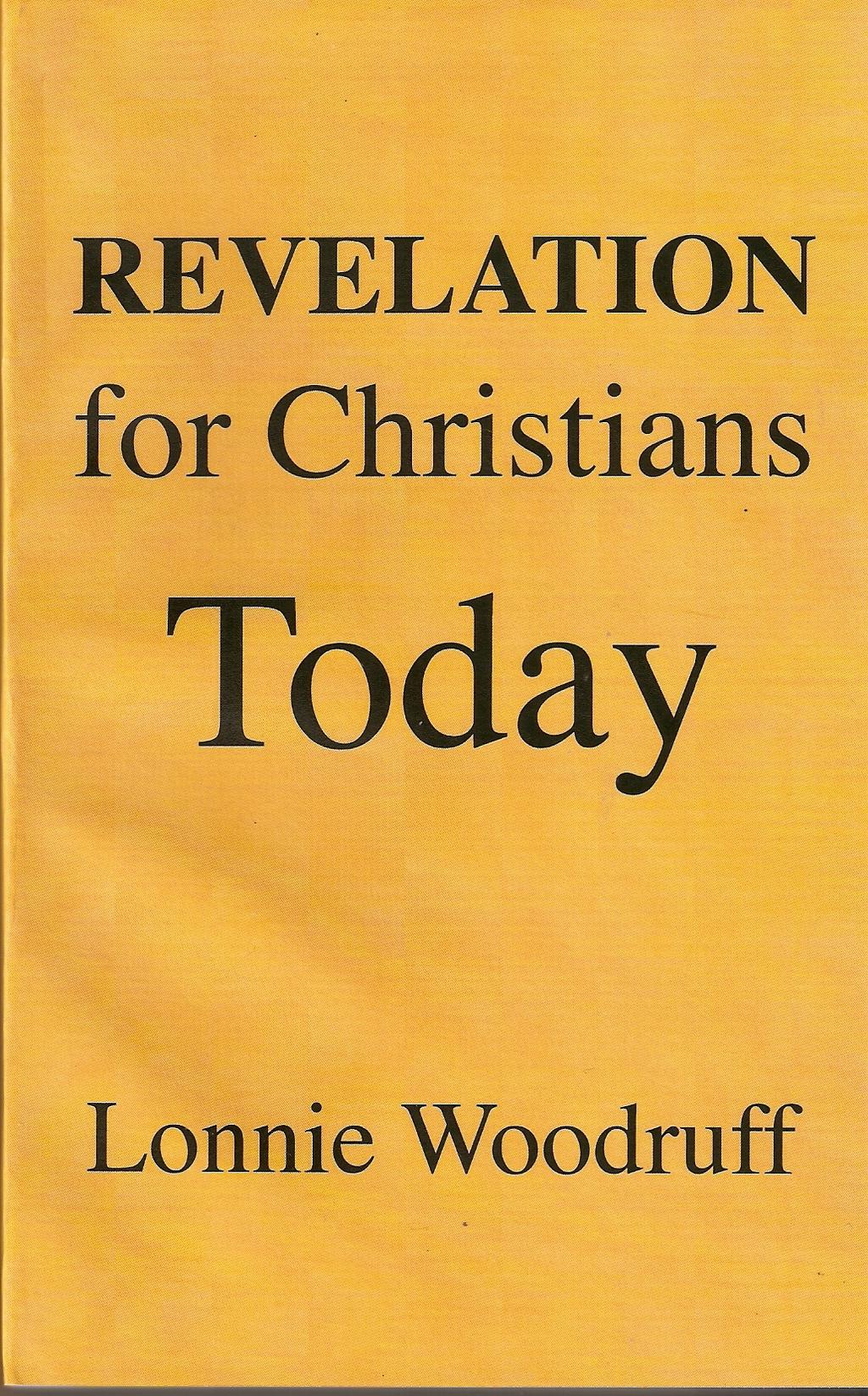 Books by Lonnie Woodruff Revelation For Christians Today Eden To Eden We must begin to realize that Revelation is a prophecy about the church. It is not about the destruction of Jerusalem or Rome.