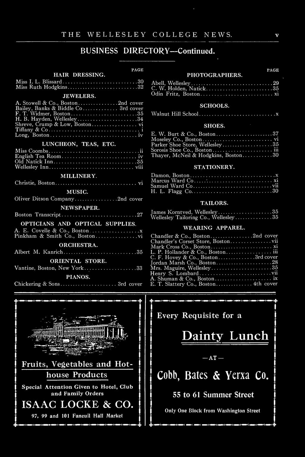Mss Coombs Englsh Tea Room v Old Natck Inn 35 Wellesley Inn v Chrste, Boston MILLINERY. MUSIC. Olver Dtson Company v 2nd cover NEWSPAPER. Boston Transcrpt 27 OPTICIANS AND OPTICAL SUPPLIES. A. E. Covelle & Co.