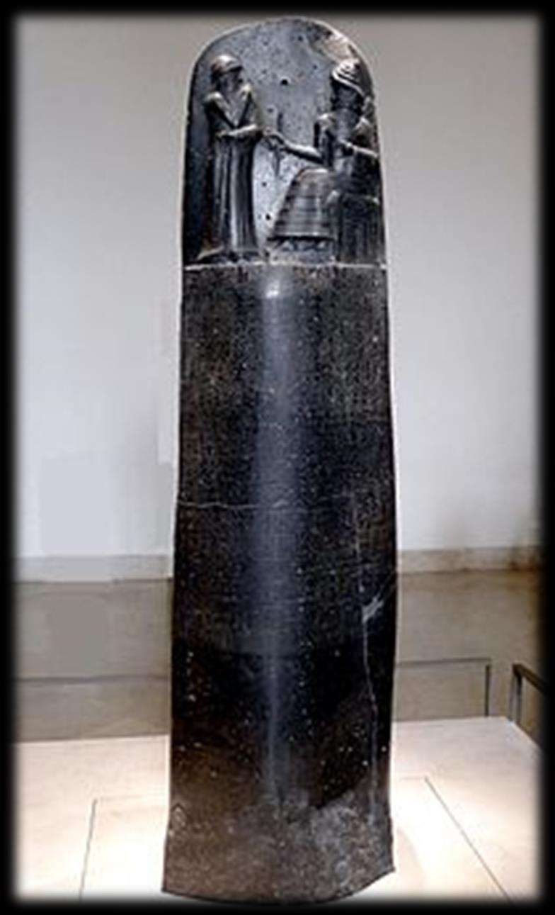 Hammurabi s Code Eye for and eye, and a tooth for a tooth Collection of 282 Laws inscribed on