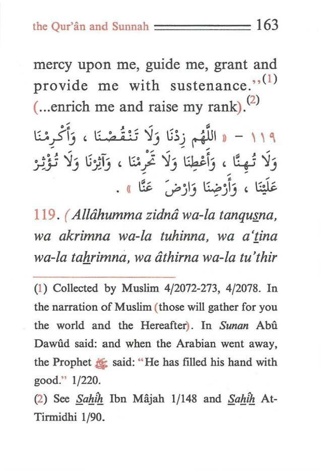 the Qur'iin and Sunnah ====== 163 mercy upon me, guide me, grant and provide me with sustenance.,,(i) (... enrich me and raise my rank). < 2 ) -;: J,,. a 8,.S'lj, ~ ~j \;~j ~I, -,, ~ -,..,,... - -:.
